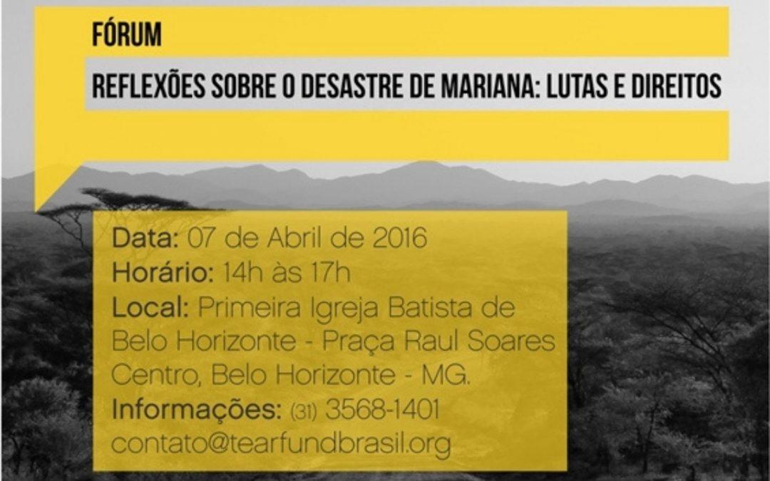 """Fórum """"Reflexões sobre o desastre de Mariana: lutas e direitos"""""""