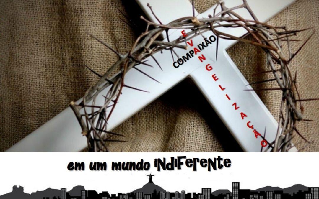 Evangelização e Compaixão em um Mundo Indiferente