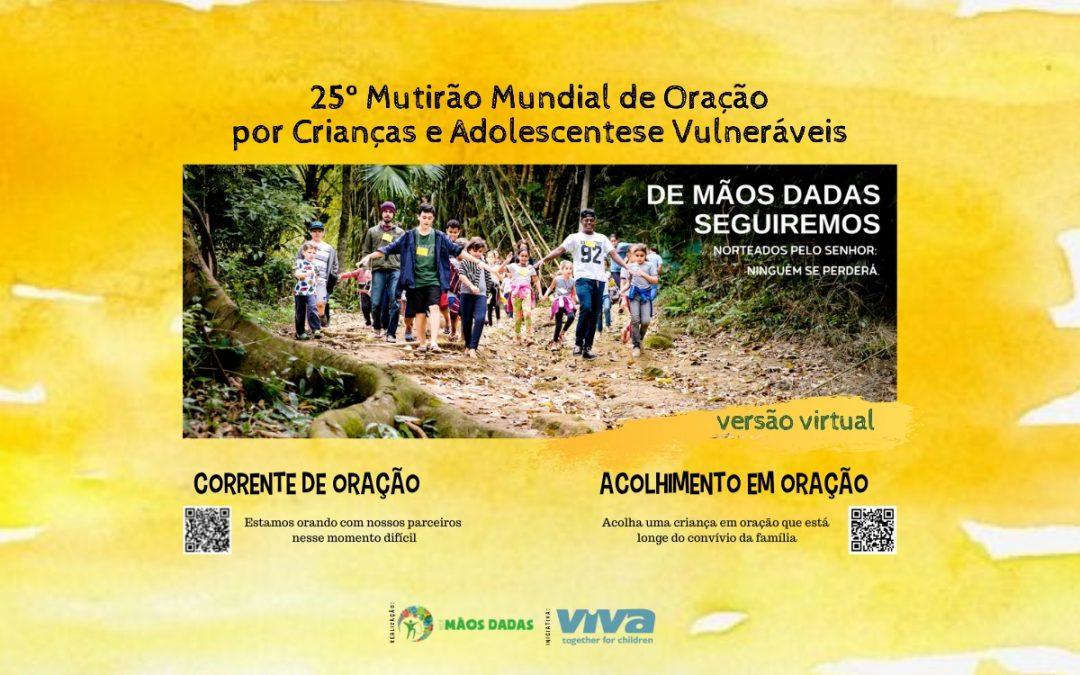 Versão virtual do Mutirão Mundial de Oração por Crianças e Adolescentes em Situação de Vulnerabilidade Social 2020.