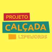 Projeto Calçada – Lifewords